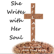 She Writes with Her Soul